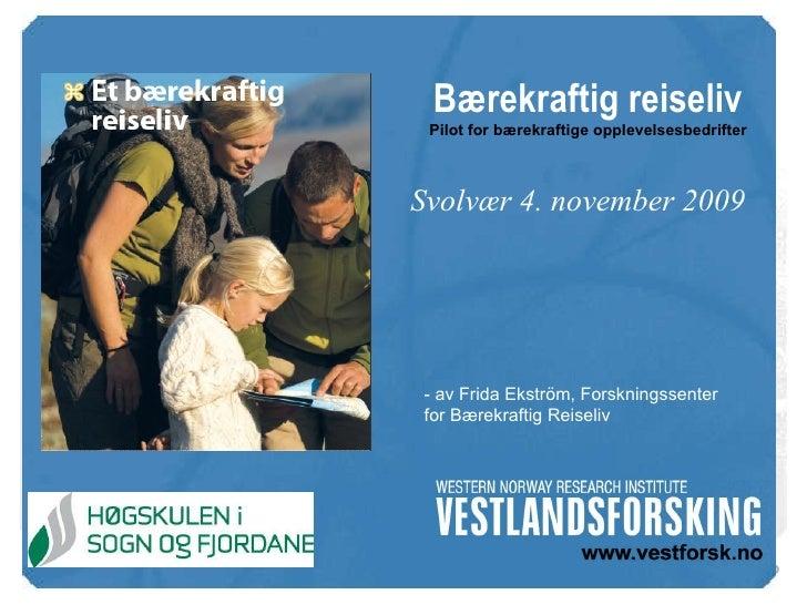 Forskingssenter for berekraftig reiseliv - Svolvær 04.11.09