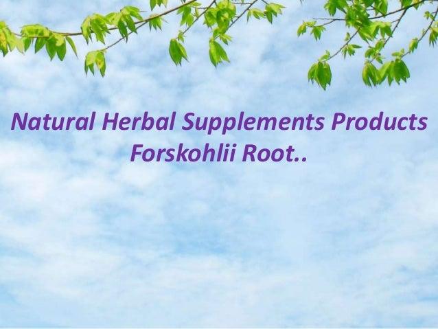 Natural Herbal Supplements Products       Forskolin Coleus Forskohlii             Forskohlii Root..                   By  ...