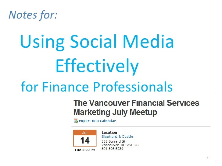 Notes for Using Social Media Effectively for Finance Professionals