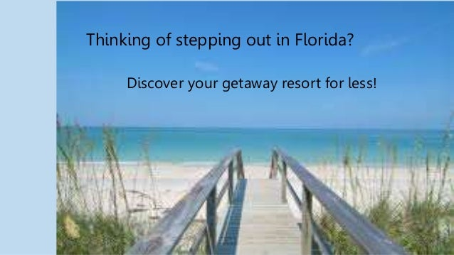 Escape to a resort in Florida, and save!