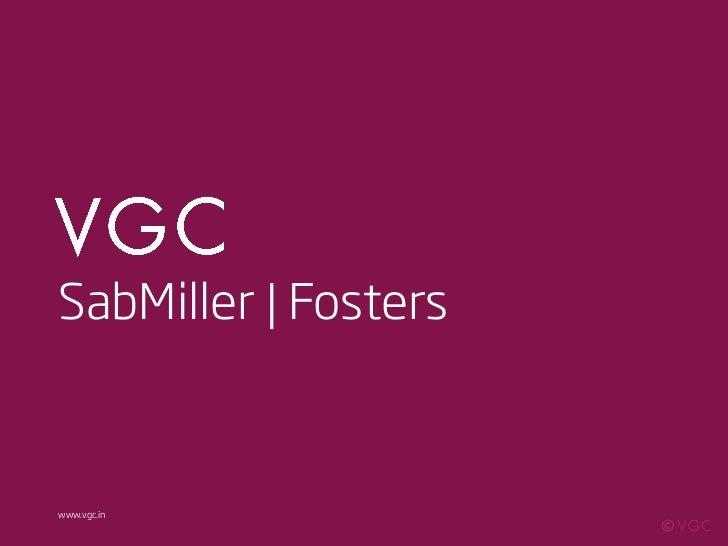 VGC | SabMiller | Rebranding Art of Chilling for Foster's