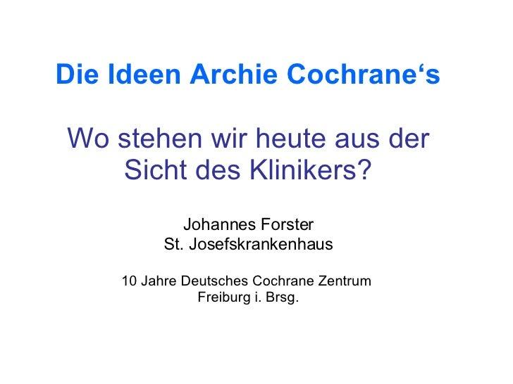 Die Ideen Archie Cochranes – wo stehen wir heute aus der Sicht des Klinikers