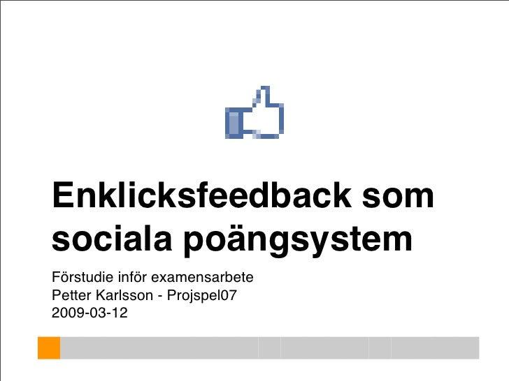 Enklicksfeedback som sociala poängsystem - Förstudie - Keynote