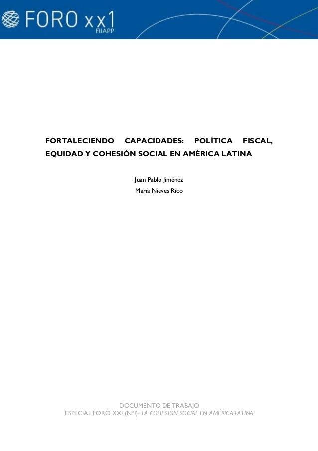Fortaleciendo capacidades. política fiscal, equidad y cohesión social en américa latina