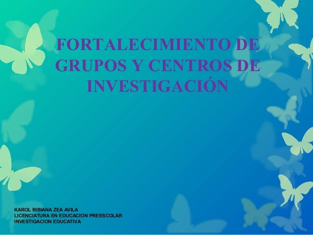 Fortalecimientos de grupos y centros de investigacion