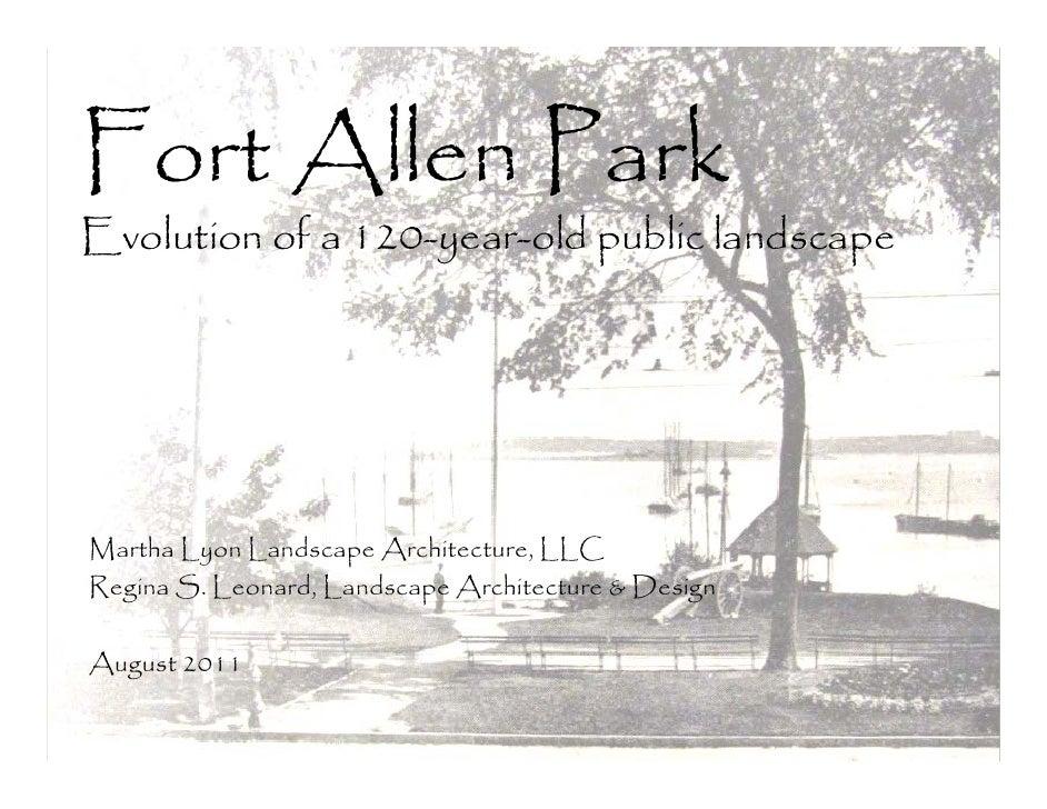Fort Allen ParkEvolution of a 120-year-old public landscapeMartha Lyon Landscape Architecture, LLCRegina S. Leonard, Lands...