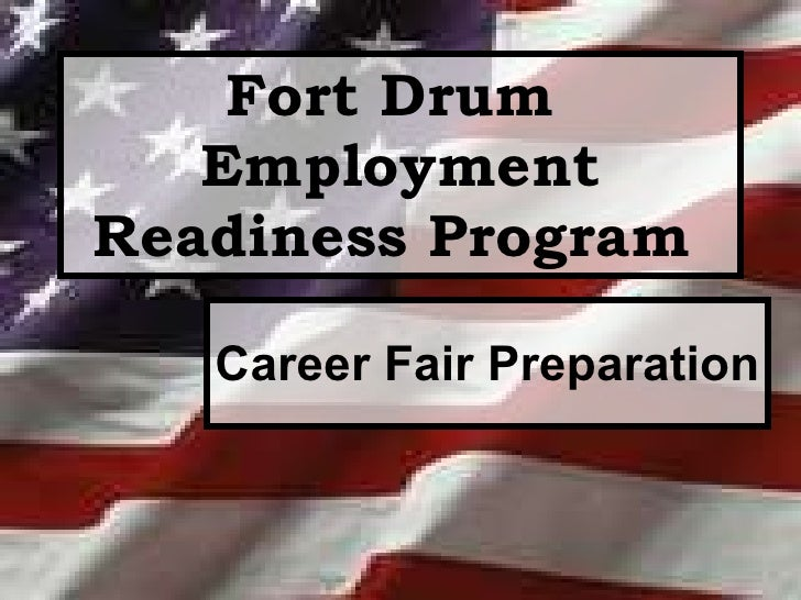 Fort Drum  Employment Readiness Program   Career Fair Preparation