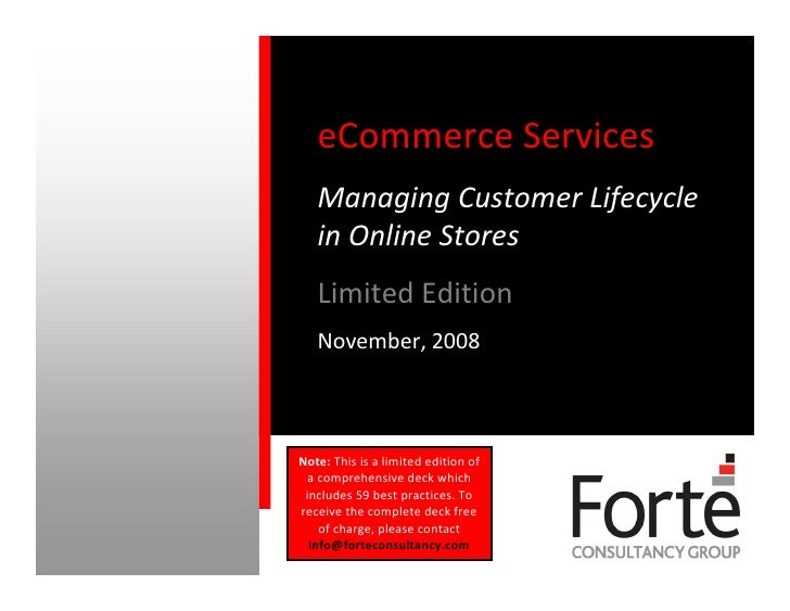 eCommerce Services    Managing Customer Lifecycle    in Online Stores    Limited Edition    November, 2008    Note: This i...