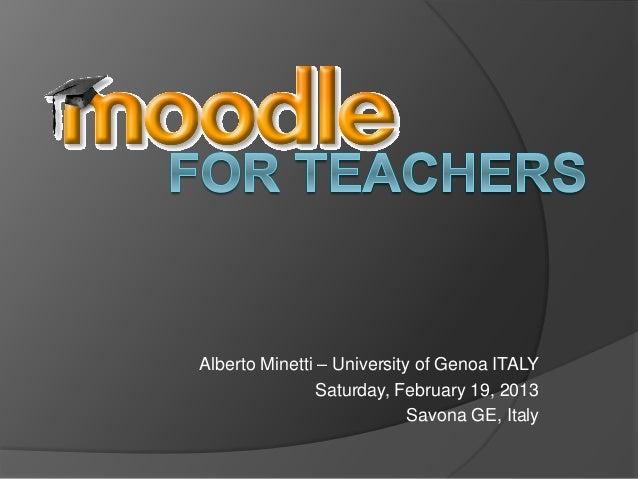 Alberto Minetti – University of Genoa ITALY                Saturday, February 19, 2013                            Savona G...