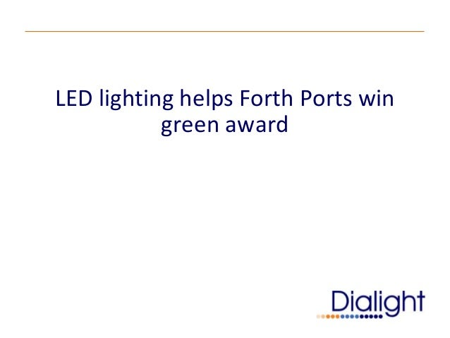 LED lighting helps Forth Ports win green award
