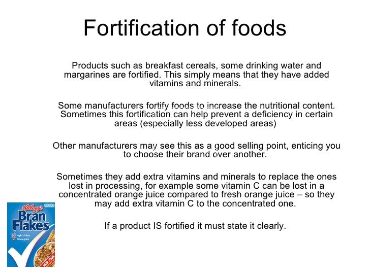 Fortification of foods