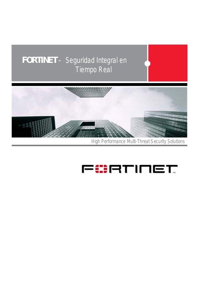 Fortinet seguridad integral_en_tiempo_real