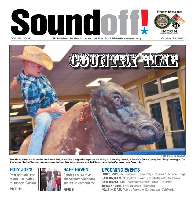 Soundoff! vol. 64 no. 43	                        Published in the interest of the Fort Meade community	October 25, 2012   ...