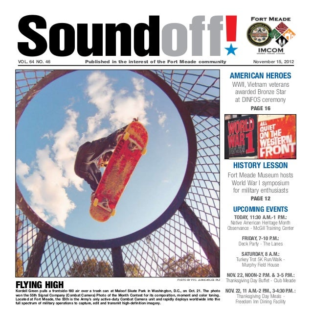 Soundoff! vol. 64 no. 46                        Published in the interest of the Fort Meade communityNovember 15, 2012  ...