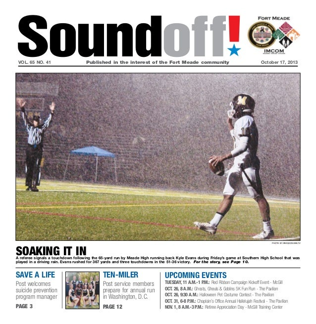 Soundoff! ´  vol. 65 no. 41  Published in the interest of the Fort Meade communityOctober 17, 2013  photo by brandon bie...