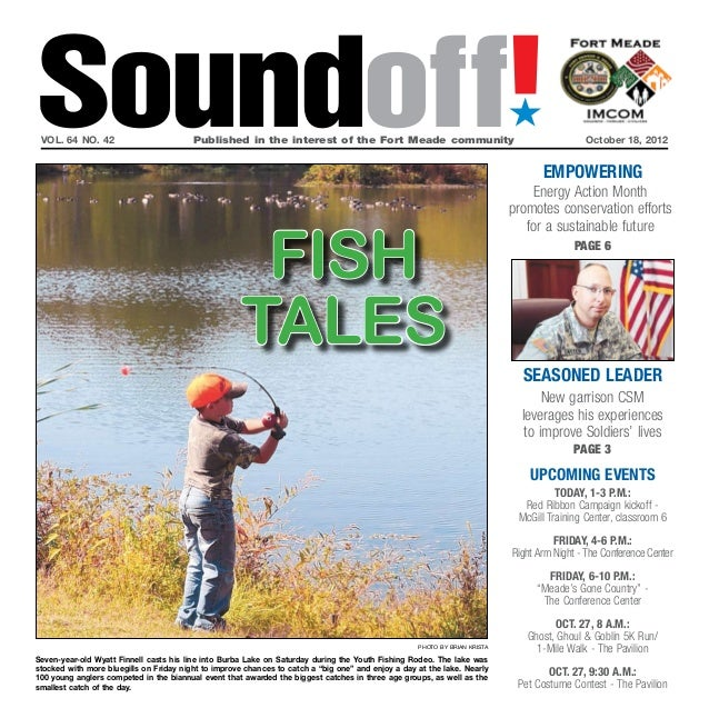 Soundoff! vol. 64 no. 42                         Published in the interest of the Fort Meade communityOctober 18, 2012  ...