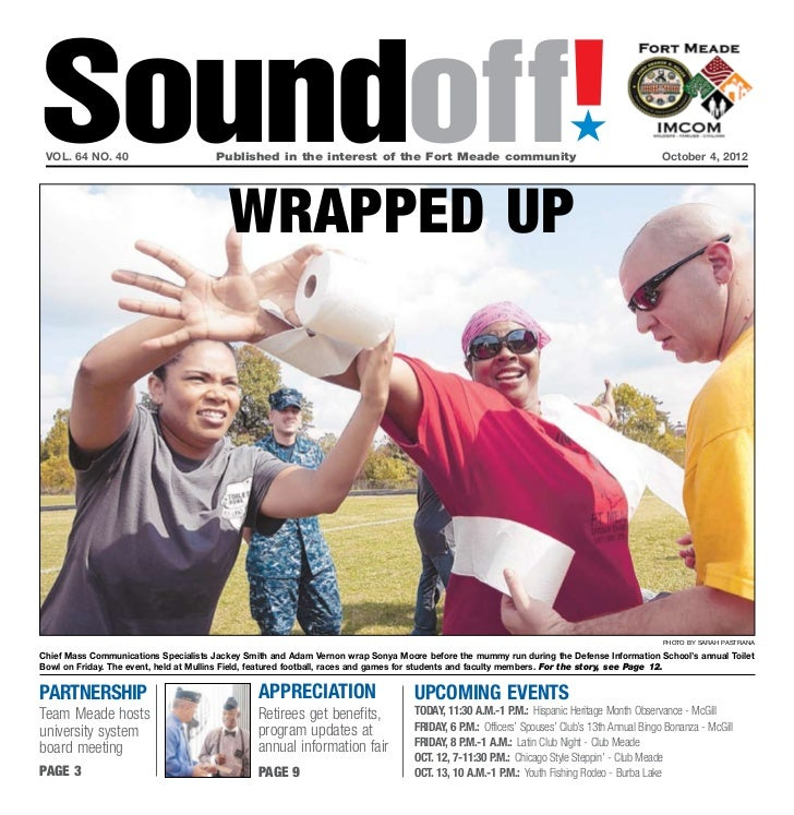 Soundoff! vol. 64 no. 40	                       Published in the interest of the Fort Meade community	October 4, 2012     ...