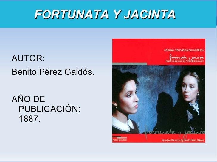 FORTUNATA Y JACINTA   <ul><li>AUTOR: