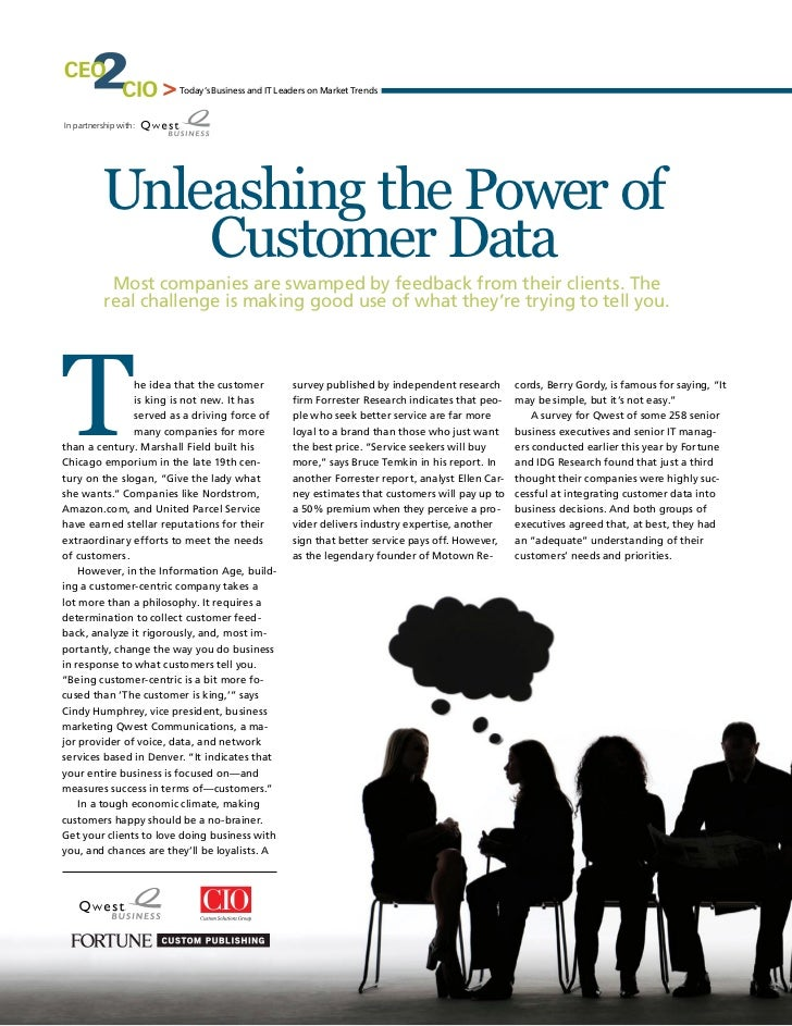 Today's Business and IT Leaders on Market TrendsIn partnership with:          Unleashing the Power of              Custome...