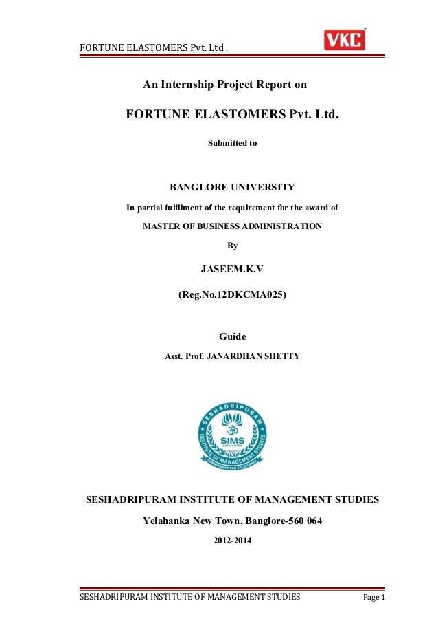 FORTUNE ELASTOMERS Pvt. Ltd .  An Internship Project Report on  FORTUNE ELASTOMERS Pvt. Ltd. Submitted to  BANGLORE UNIVER...