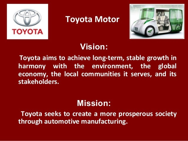 Toyota motor vision toyota aims for Toyota motor corporation mission statement