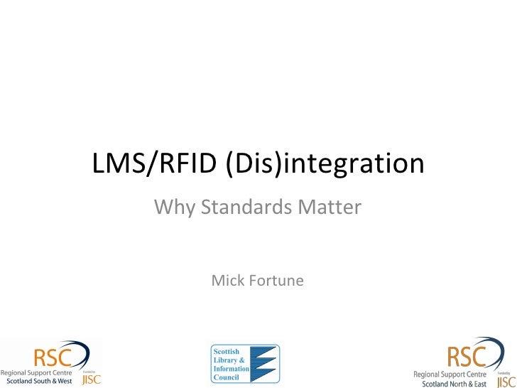 LMS/RFID (Dis)integration: why standards matter