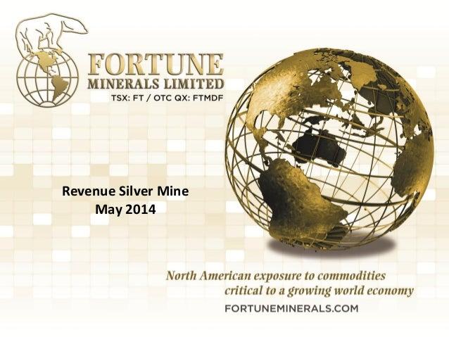1 Revenue Silver Mine May 2014