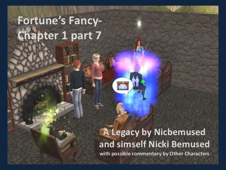 Fortune's fancy  chapter 1-7