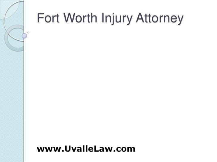 Fort Worth Injury Attorney<br />