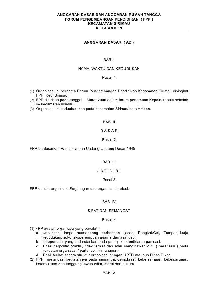 ANGGARAN DASAR DAN ANGGARAN RUMAH TANGGA                   FORUM PENGEMBANGAN PENDIDIKAN ( FPP )                          ...