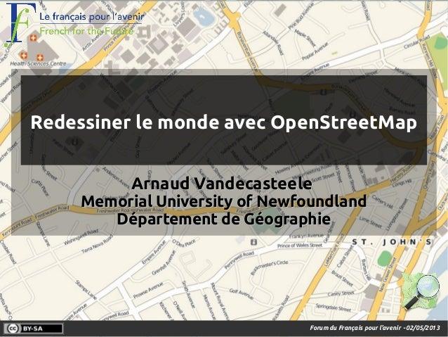 Forum du Français pour l'avenir -02/05/2013 ArnaudArnaud VandecasteeleVandecasteele Memorial University of NewfoundlandMem...