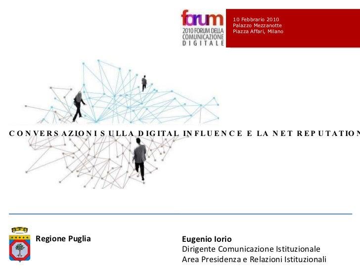 Eugenio Iorio  Dirigente Comunicazione Istituzionale Area Presidenza e Relazioni Istituzionali Regione Puglia  10 Febbrari...
