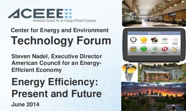Technology Forum - Steve Nadel