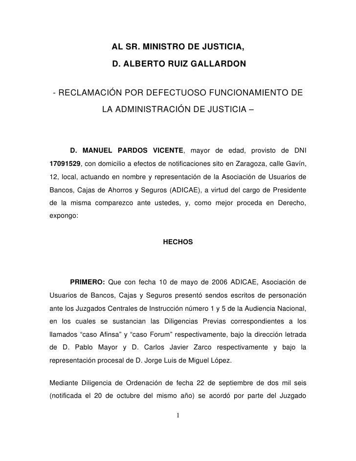 ALSR.MINISTRODEJUSTICIA,                       D.ALBERTORUIZGALLARDON RECLAMACIÓNPORDEFECTUOSOFUNCIONAMIENTO...