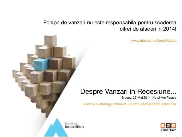 Echipa de vanzari nu este responsabila pentru scaderea cifrei de afaceri in 2014!   www.about.me/DanielRosca Despre Vanzar...