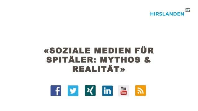 «SOZIALE MEDIEN FÜR SPITÄLER: MYTHOS & REALITÄT»