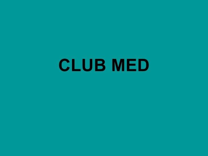 Forum Hospitality: Club Méd