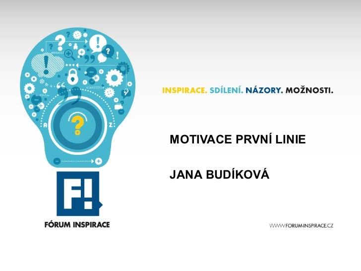 Forum Inspirace 2012 - Motivace prvni linie