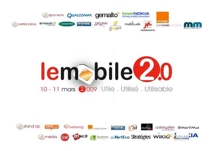 Forum Nokia Patrick Dalez Business Development EMEA                    LeMobile2.0             Paris 10-11 March 2009