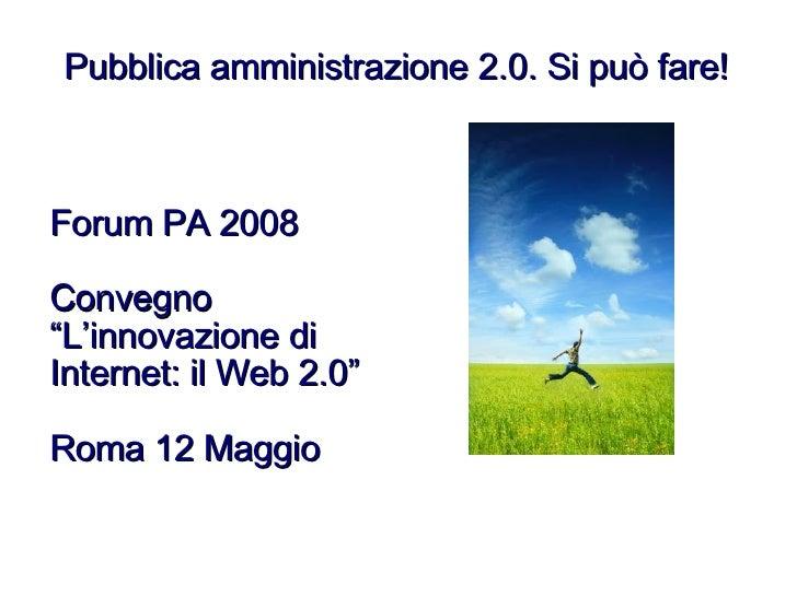 Forumpa 2008 - Convegno web 2.0