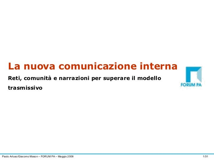 La nuova comunicazione interna Reti, comunità e narrazioni per superare il modello trasmissivo