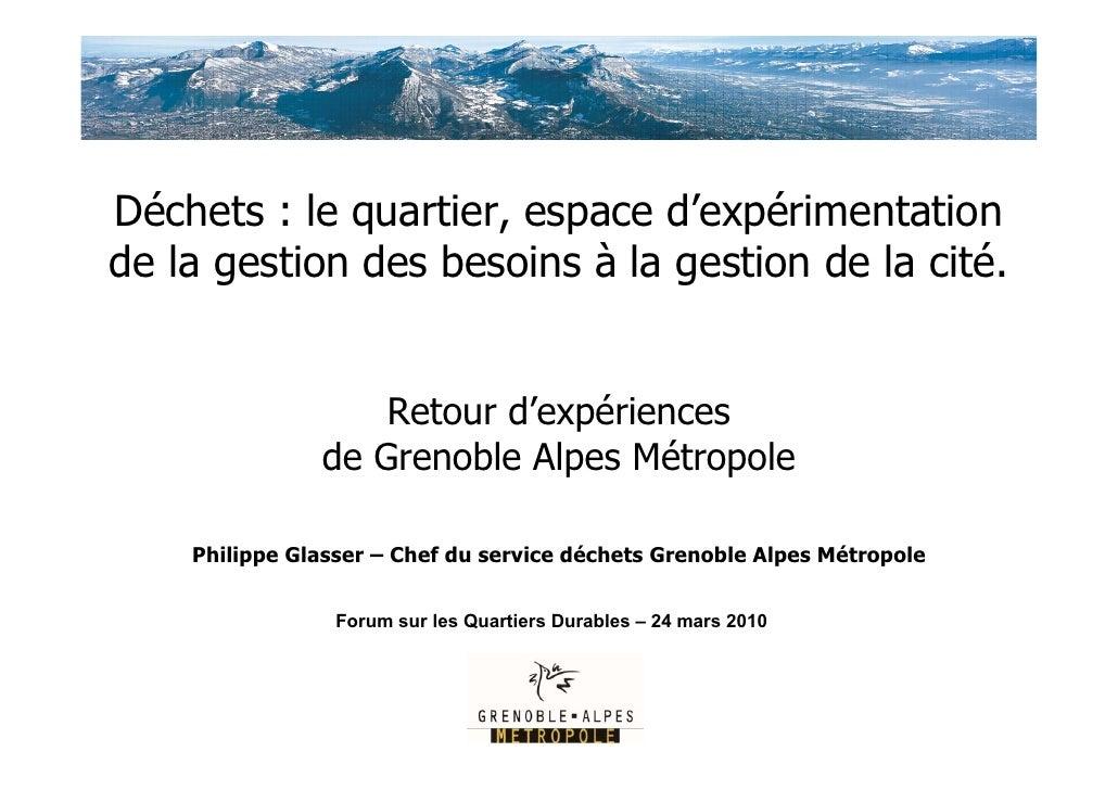 Retour d experiences de la gestion des déchets sur  Grenoble Alpes Metropole