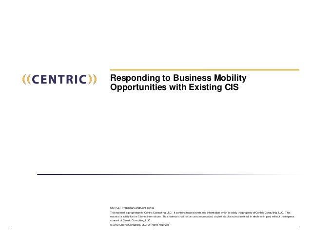 Responding to Business Mobility Opportunities with Existing CIS