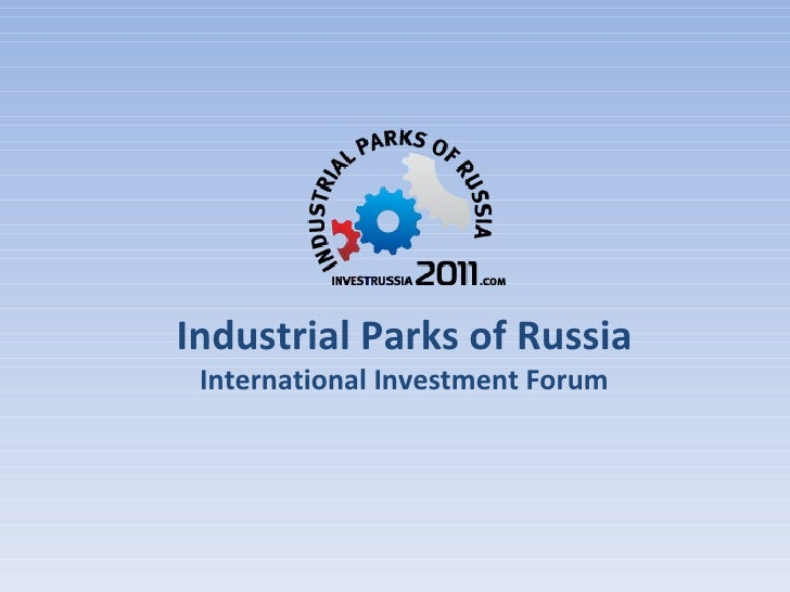 Industrial Parks of Russia International Investment Forum