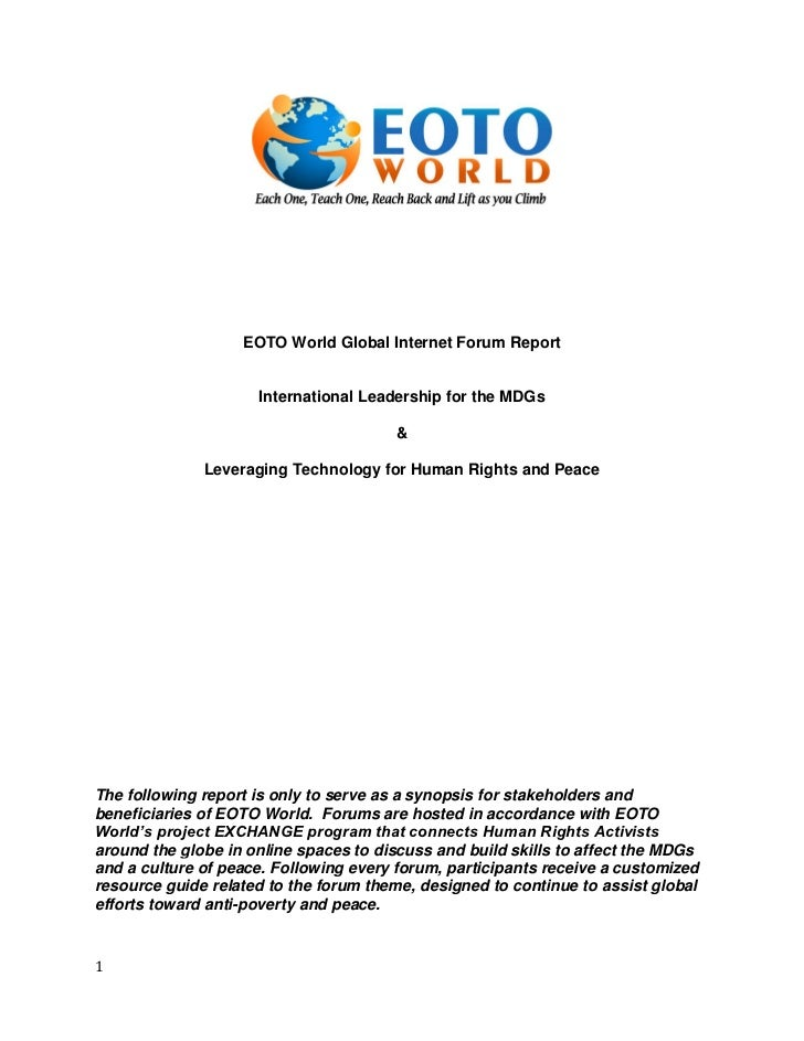 EOTO World Global Internet Forum Report                     International Leadership for the MDGs                         ...