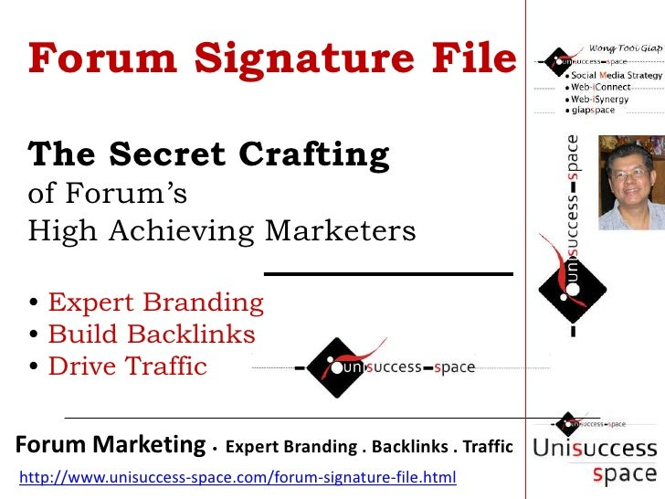 Forum Signature FileThe Secret Crafting of Forum's High Achieving Marketers • Expert Branding • Build Backlinks  • Drive T...
