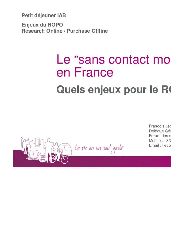 "Petit déjeuner IABEnjeux du ROPOResearch Online / Purchase Offline              Le ""sans contact mobile""              en F..."