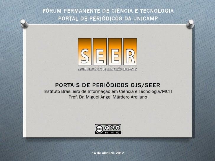 FÓRUM PERMANENTE DE CIÊNCIA E TECNOLOGIA    PORTAL DE PERIÓDICOS DA UNICAMP     PORTAIS DE PERIÓDICOS OJS/SEERInstituto Br...