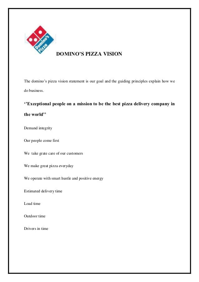 the vision of dominos pizza commerce essay Want to know more about domino's pizza's corporate history, vision and mission   forging ahead as an e-commerce entity, domino's pizza has led many firsts .