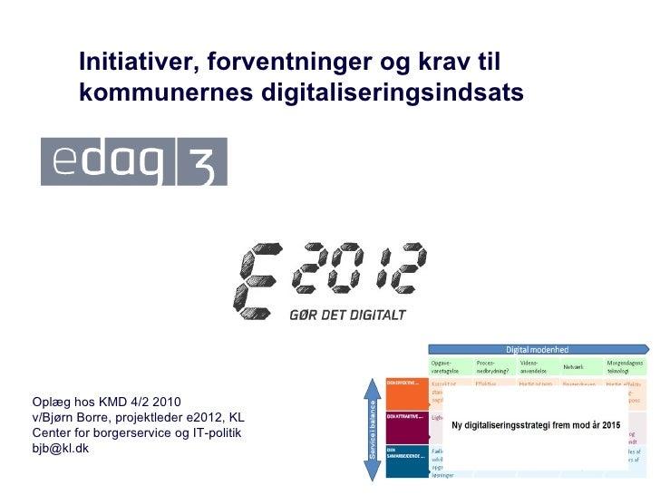 Forventninger og krav til kommunerne som følge af edag3 og e2012